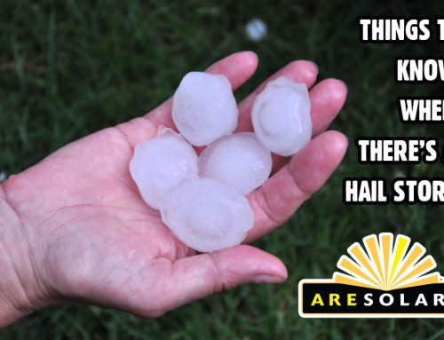 Things to Know When There's a Hail Storm